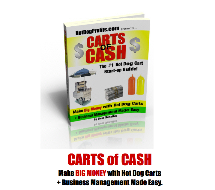 Carts of Cash Hot Dog Cart Business Start Up Book